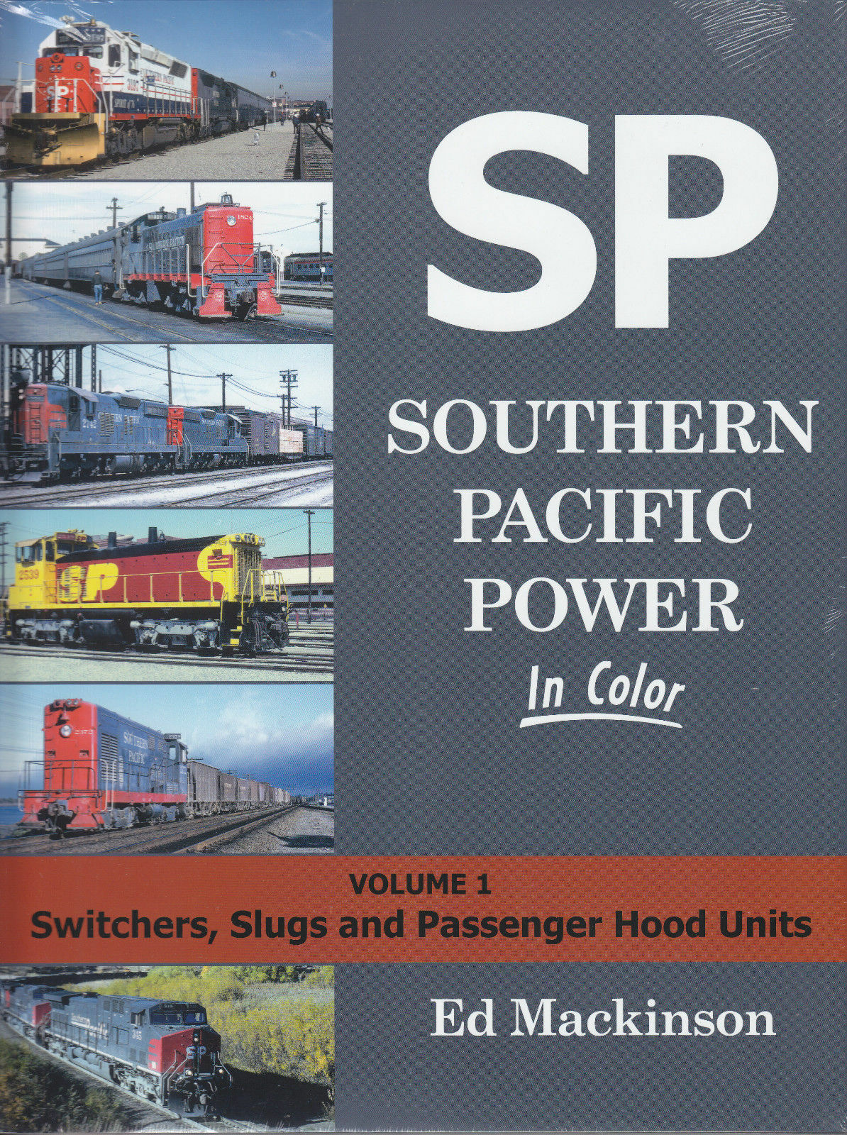 Southern Pacific Power in Colore Vol. 1 – Switchers,Lumache e Hood Unità   Nuovo
