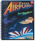 Book of Paper Airplanes by Doug Stillinger (Mixed media product, 2004)