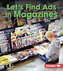 Let's Find Ads in Magazines by Mari C Schuh (Hardback, 2016)