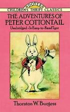 Dover Children's Thrift Classics: The Adventures of Peter Cottontail by Thornton W. Burgess (1991, Paperback, Large Type)