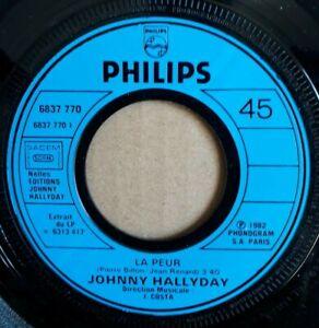 """Trés Rare SP - Johnny Hallyday """"LA PEUR """" Hors Commerce Promo N° 6837 770 Mint-"""