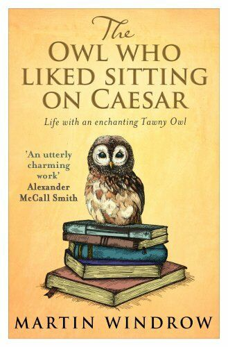 1 of 1 - The Owl Who Liked Sitting on Caesar by Windrow, Martin 0552170046 The Cheap Fast