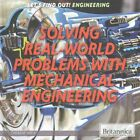 Solving Real-World Problems with Mechanical Engineering by Therese Shea (Hardback, 2016)