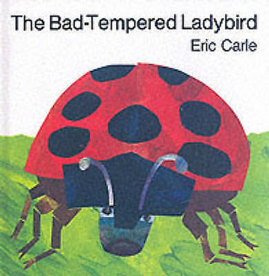 (Good)-The Bad-tempered Ladybird (Hardcover)-Carle, Eric-0241897688