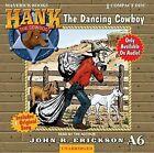 The Dancing Cowboy by John R Erickson (CD-Audio, 2009)