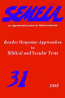 Semeia 31: Reader Response Approaches to Biblical and Secular Texts by Society of Biblical Literature (Paperback, 1985)