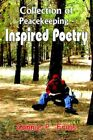 Collection of Peacekeeping-inspired Poetry by Connie P Frias 9781420826951