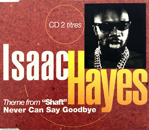 Isaac-Hayes-Maxi-CD-Theme-From-034-Shaft-034-Never-Can-Say-Goodbye-Promo-France