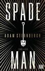 Spademan von Adam Sternbergh (2014, Taschenbuch)