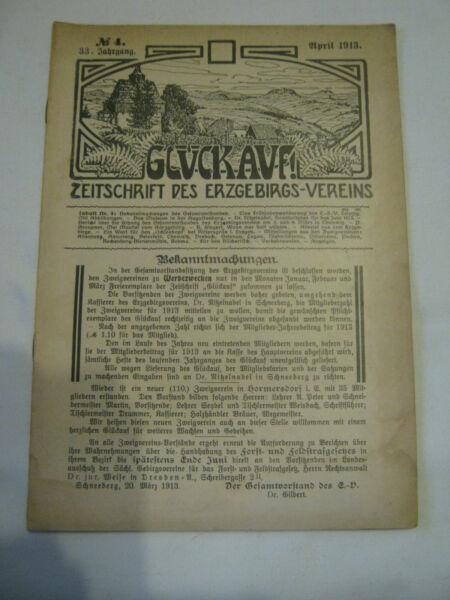 """""""glÜck Auf"""" Zeitschrift Des Erzgebirgsvereins Von 1913 - 106 Jahre Alt !!! Exquisite Handwerkskunst;"""