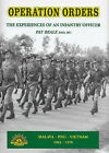 Operation Orders: The Experiences of an Infantry Officer: Malaya, Png, Vietnam 1963-1970 by Pat Beale (Hardback, 2002)