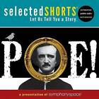 Selected Shorts: Poe! by Symphony Space (CD-Audio, 2012)