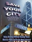 $Ave Your City by Michael D Riley (Paperback / softback, 2013)