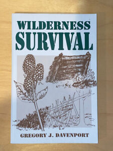 Wilderness Survival Paperback First Edition