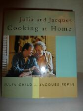 JULIA AND JACQUES COOKING AT HOME,Alfred A. Knopf, First Edition,1999 HC/DJ 170