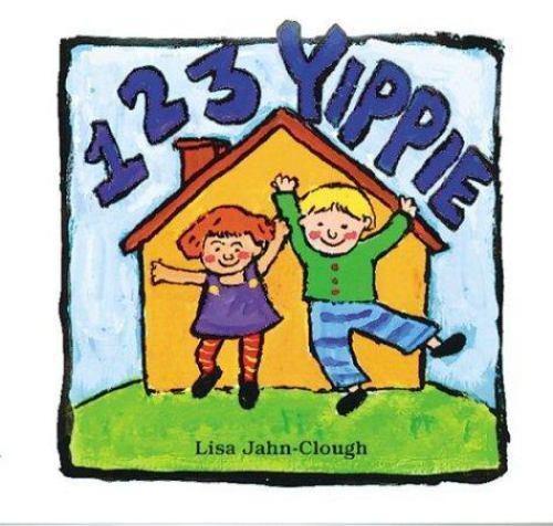 1 2 3 Yippie by Jahn-Clough, Lisa