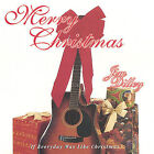 If Everyday Was Like Christmas by Jim Dilley (CD, Apr-2005, Triumph)