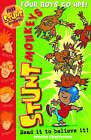 Stunt Monkeys: Four Boys Go Ape by Martin Chatterton (Paperback, 2007)