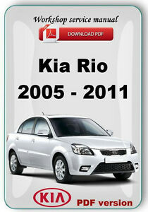 kia rio 2005 2011 factory workshop service repair manual. Black Bedroom Furniture Sets. Home Design Ideas