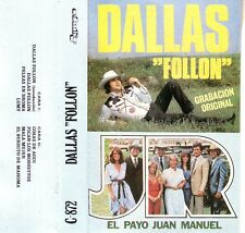 K7 TAPE DALLAS TV SHOW FOLLON EL PAYO JUAN MANUEL SPANISH J.R EWING RARE BOBBY
