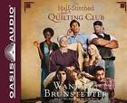 The Half-Stitched Amish Quilting Club by Wanda E Brunstetter (CD-Audio, 2013)