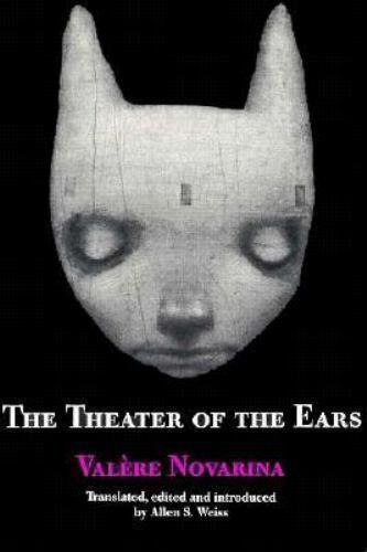 The Theater of the Ears, Novarina, Valre, Acceptable Book