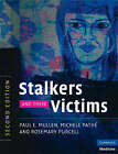 Stalkers and Their Victims by Paul E. Mullen, Rosemary Purcell, Michele Pathe (Paperback, 2008)