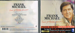 FRANK-MICHAEL-Encore-Quelques-Mots-D-039-amour-at-TheShopMusicaMonetteCD-BRAND-NEW