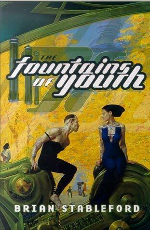 Fountains of Youth by Stableford, Brian-ExLibrary