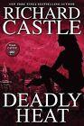 Deadly Heat by Richard Castle (CD-Audio, 2013)
