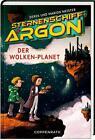 Sternenschiff Argon (Bd. 2) von Marion Meister und Derek Meister (2016, Gebundene Ausgabe)