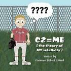 C2=me by Cameron Robert Ireland (Paperback / softback, 2012)