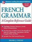 French Grammar: A Complete Reference Guide by Daniel J. Calvez (Paperback, 2004)