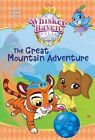 The Great Mountain Adventure (Disney Palace Pets: Whisker Haven Tales) by Tennant Redbank (Paperback / softback, 2016)