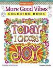 More Good Vibes Coloring Book by Thaneeya McArdle (Paperback, 2017)