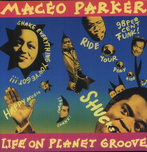 Maceo Parker - Life on Planet Groove [New Vinyl]