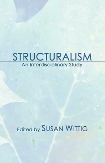 Structuralism: An Interdisciplinary Study