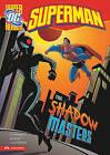 Superman: The Shadow Masters by Paul Kupperberg (Paperback / softback, 2011)