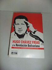 Hugo Chávez Frías y la Revolución Bolivariana, Bibliografia Rafael R Castellanos