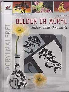 Bilder in Acryl Blüten, Tiere, Ornamente Acrylmalerei neu - Wien, Österreich - Bilder in Acryl Blüten, Tiere, Ornamente Acrylmalerei neu - Wien, Österreich