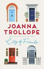 City of Friends by Joanna Trollope (2017)