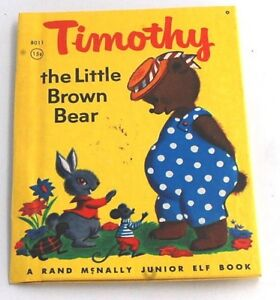 Vintage-Children-039-s-Junior-Elf-Book-TIMOTHY-the-Little-Brown-Bear-1940-039-s-1st-Ed