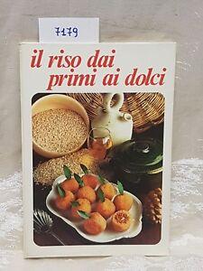 Il riso dai primi piatti ai dolci