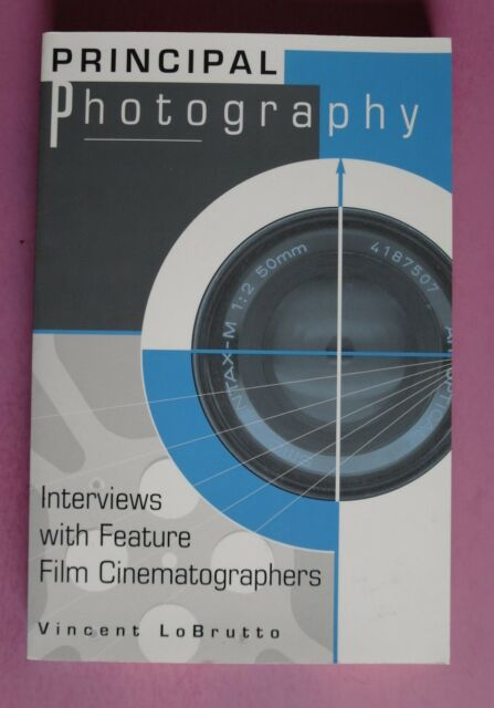R70346 Principal Photography: Interviews with Feature Film Cinematographers -