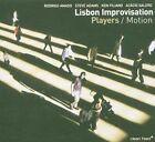 Motion * by Lisbon Improvisation Players/Rodrigo Amado (CD, Dec-2004, Clean Feed Records)