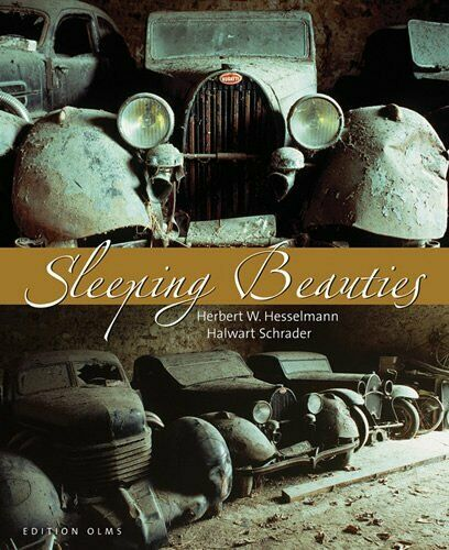 Sleeping Beauties · Schlafende Schönheiten (Bugatti Alfa Romeo Lancia) Buch book