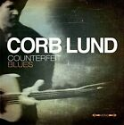 Counterfeit Blues * by Corb Lund (Vinyl, Jul-2014, New West (Record Label))