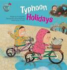 Typhoon Holidays by Yi Ling Hsu (Paperback / softback, 2015)