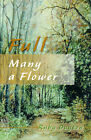 Full Many a Flower by Ruby Dayton (Paperback / softback, 2000)