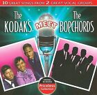 The Kodaks Meet the Bopchords * by The Kodaks (CD, Sep-2009, Collectables)